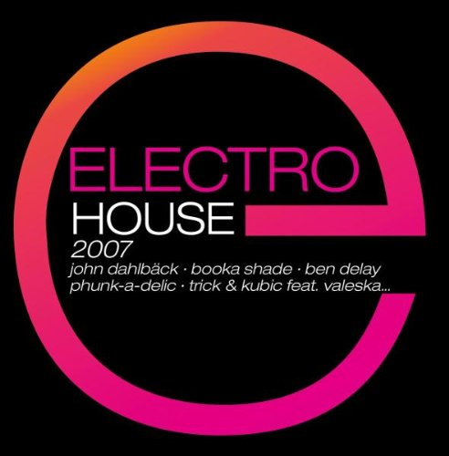 Various - Electro House 2007