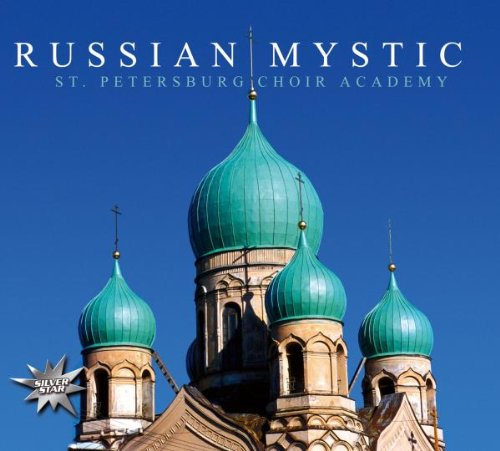 St.Petersburg Choir Academy - Russian Mystic