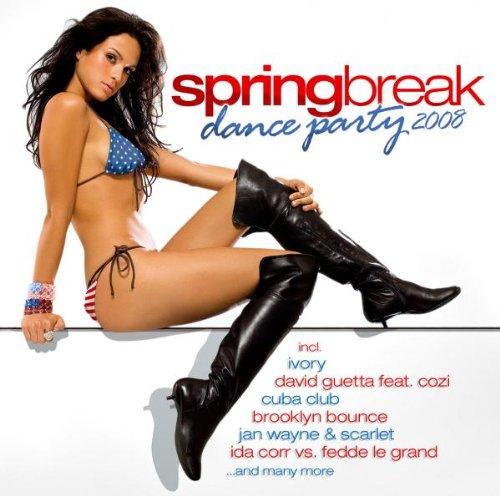 Various - Spring Break Dance Party 2008
