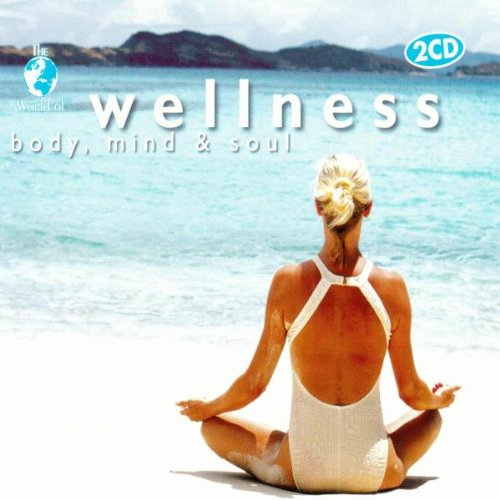 Various - Wellness-Body, Mind & Sou