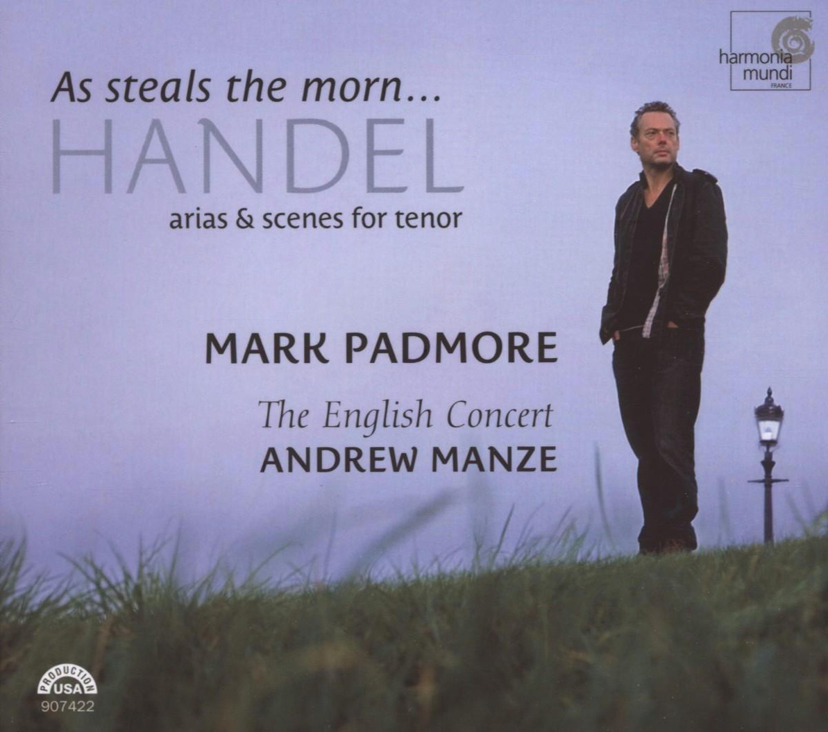 Mark Padmore - Mark Padmore - As steals the morn. Handel Arias & Scenes for Tenor
