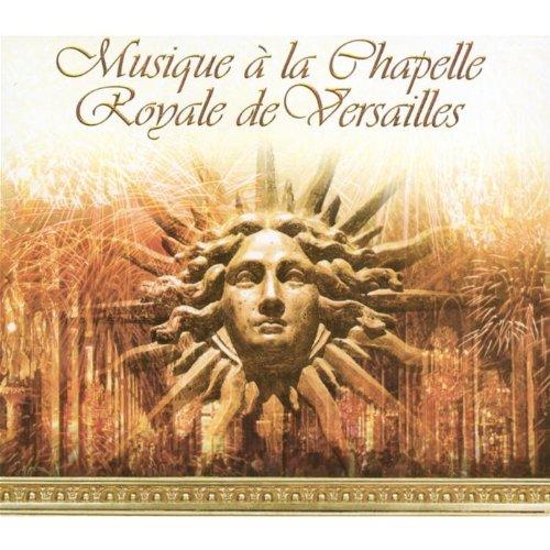 Various - Musique a la Chapelle Royale
