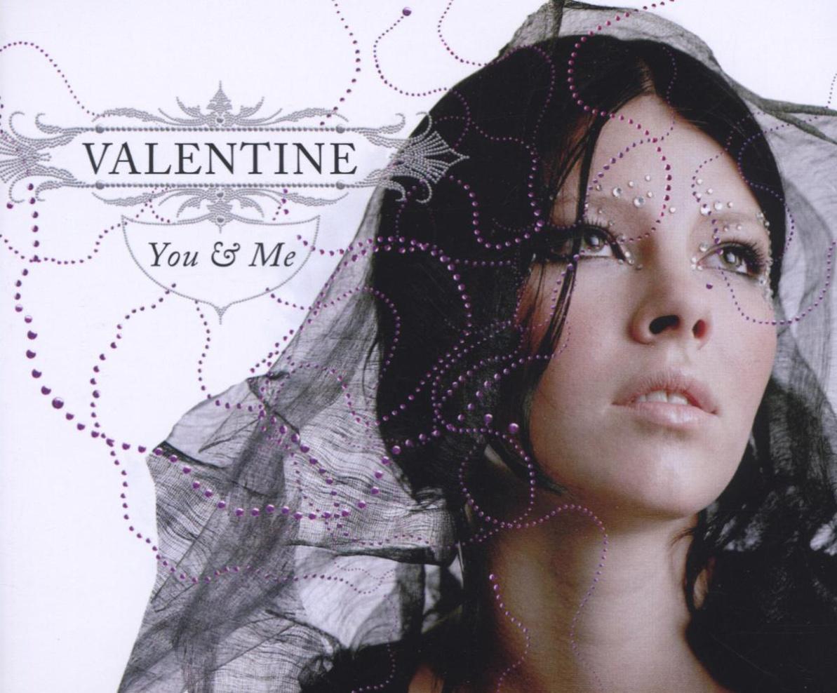 Valentine - You & Me