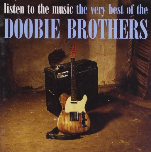 the Doobie Brothers - Listen To The Music - The...