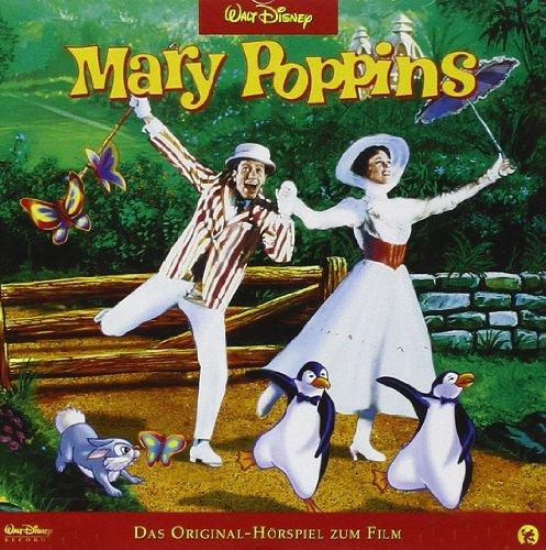 Mary Poppins: Das Original-Hörspiel zum Film - Walt Disney [Audio CD]