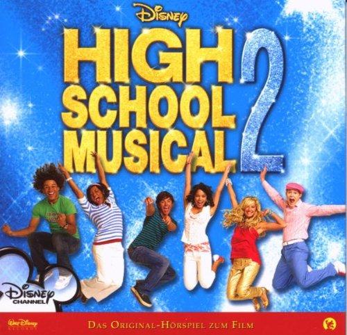 High School Musical 2. Das Original-Hörspiel zu...