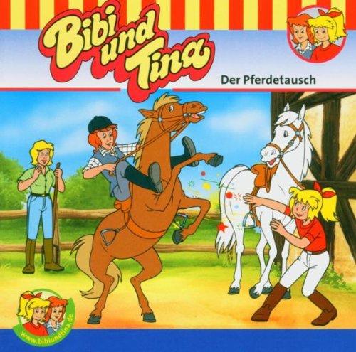 Bibi und Tina - Bibi und Tina. Der Pferdetausch.. CD.