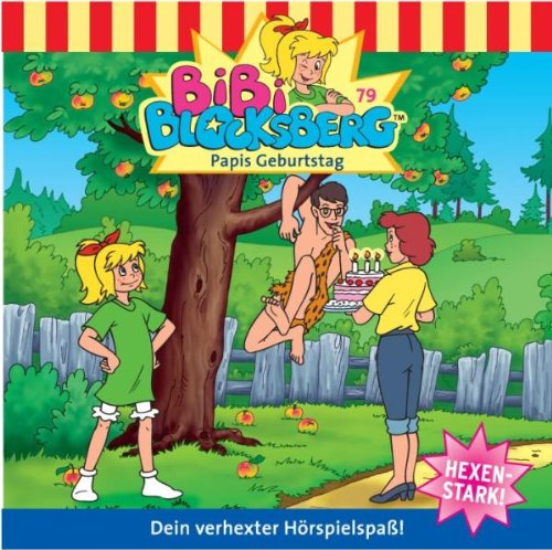 Bibi Blocksberg - Bibi Blocksberg - Folge 79: Papis Geburtstag