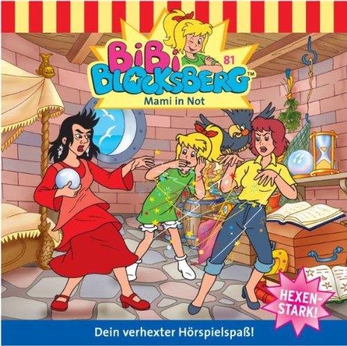 Bibi Blocksberg - Bibi Blocksberg 81. Mami in Not. CD.