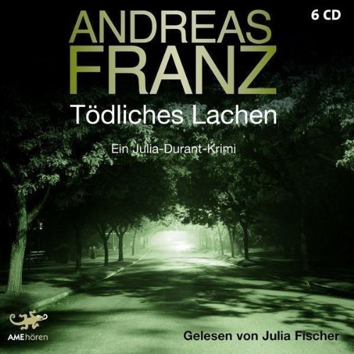 Andreas Franz - Tödliches Lachen