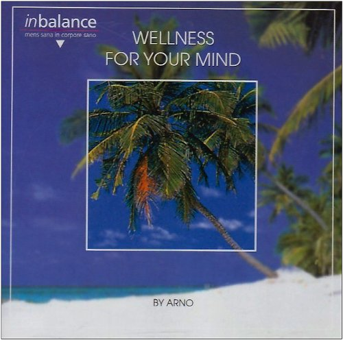 Arno - Wellness for Your Mind