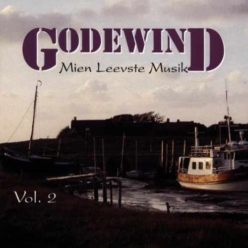 Godewind - Mien Leevste Musik-Vol.2
