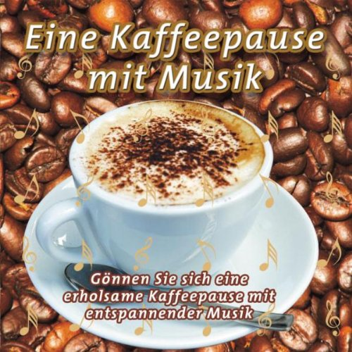 Various - Eine Kaffeepause mit Musik