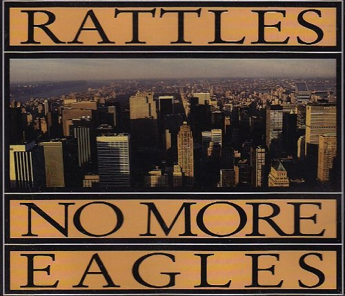 the Rattles - No More Eagles