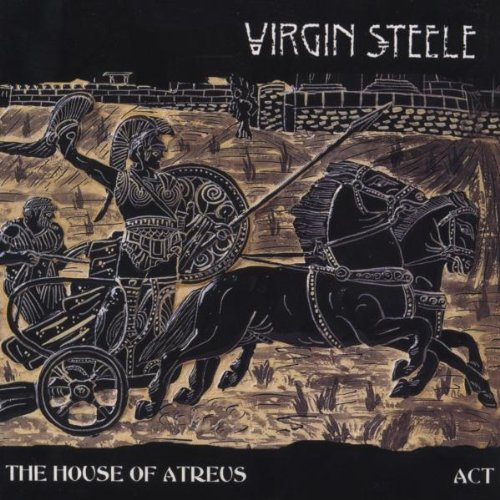 Virgin Steele - The House of Atreus Act I