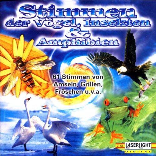 Naturklänge - Stimmen der Vögel,Insekten & Amph...