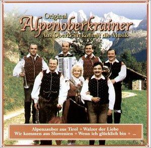 Original Alpenoberkrainer - Aus Oberkrain Kommt...