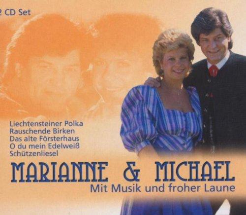 Marianne & Michael - Mit Musik und Froher Laune