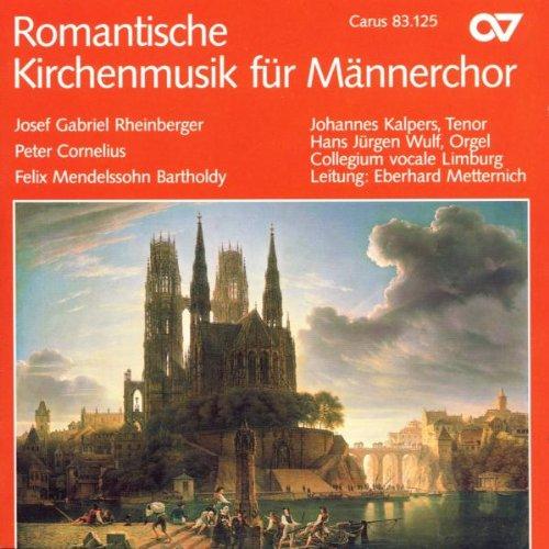 Collegium Vocale Limburg - Romantische Kirchenmusik für Männerchor