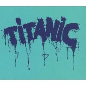 Titanic - Titanic