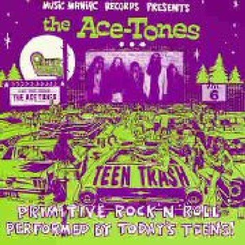 the Ace Tones - Teen Trash Vol. 6