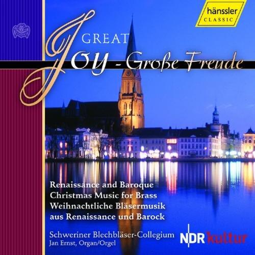 Schweriner Blechbläser-Collegi - Great Joy - Gr...