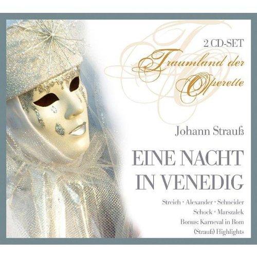 Rudolf Schock - Johann Strauß: Eine Nacht in Venedig (Operette) (Gesamtaufnahme) (2 CD)