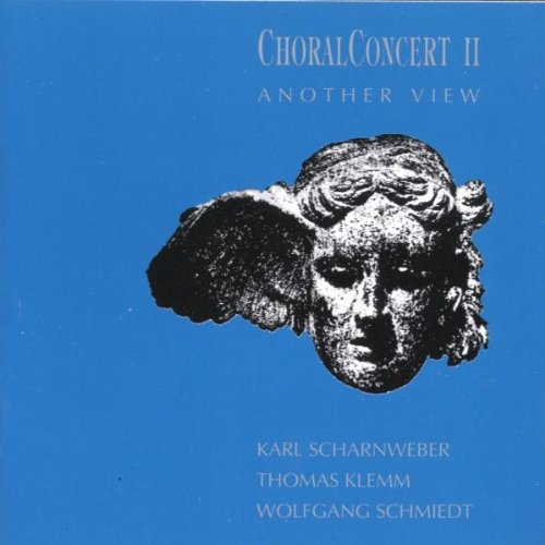 Scharnweber - Choralconcert II Another View