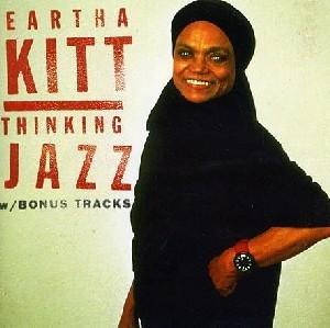 Eartha Kitt - Thinking Jazz & Bonus Tracks (