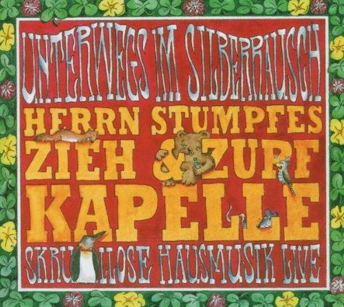 Herrn Stumpfes Zieh & Zupf Kapelle - Unterwegs ...