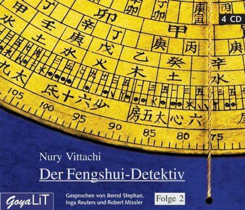 Nury Vittachi - Der Fengshui-Detektiv Folge 2