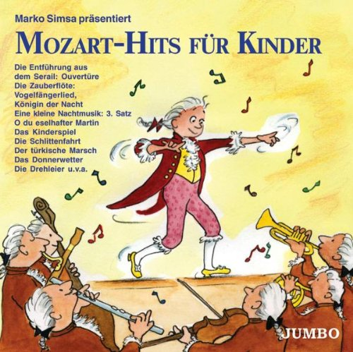 Marko Simsa - Mozart-Hits für Kinder