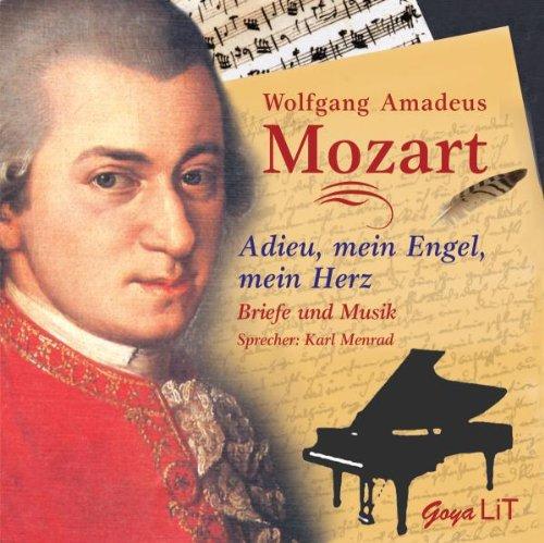 Wolfgang Amadeus Mozart - Adieu,Mein Engel,Mein Herz