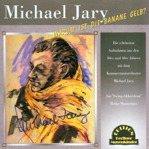 Michael und Seintanzorchester Jary - Warum Ist ...
