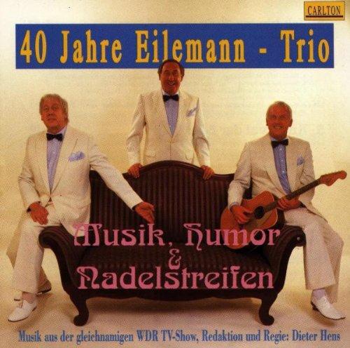 Eilemann Trio - Musik,Humor und Nadelstreifen