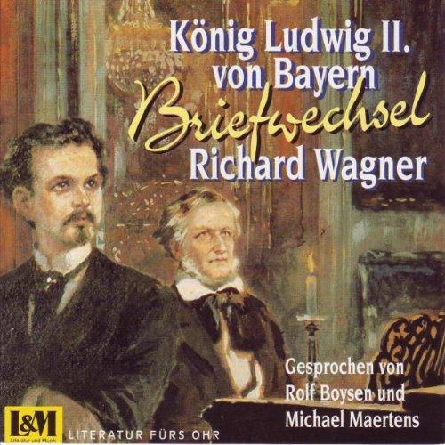 Wagner & König Ludwig Iiv.Bayern - R. Wagner & König l. II Von Bayern