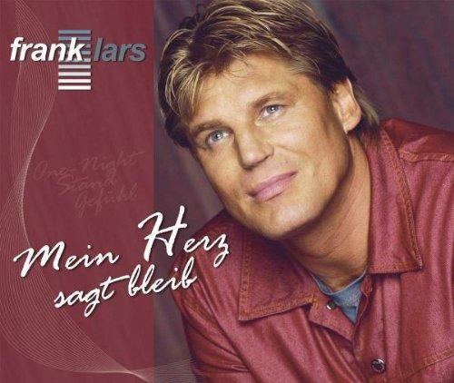 Frank Lars - Mein Herz Sagt Bleib