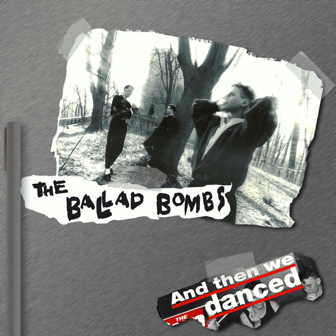 Ballad Bombs - And Then We Danced