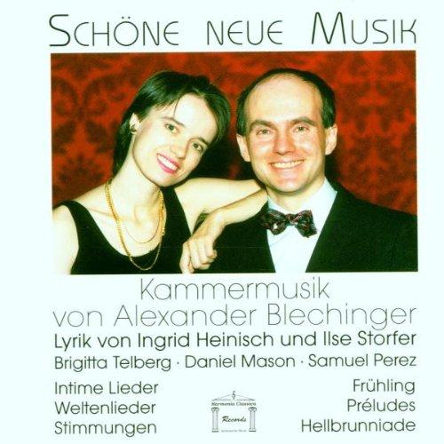 Alexander Blechinger - Schöne neue Musik