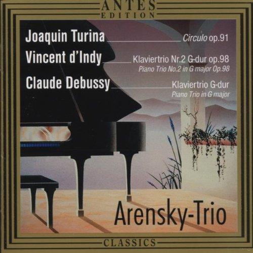 Arensky Trio - Klaviertrios von Turian, d´Indy ...