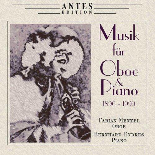 Fabian Menzel - 1896-1999 Musik für Oboe und Kl...