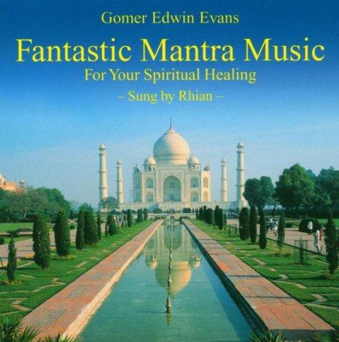 Gomer Edwin Evans - Fantastic Mantra Music