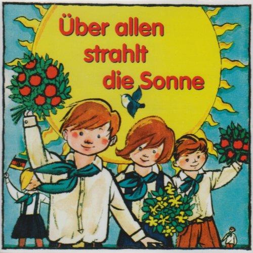 Rundfunk Kinderchor Berlin - Uber Allen Strahlt...