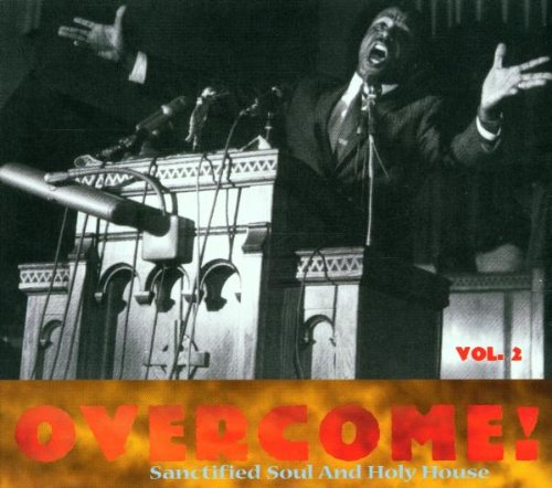Various - Overcome!(Vol. 2) Sanctified Soul & H...