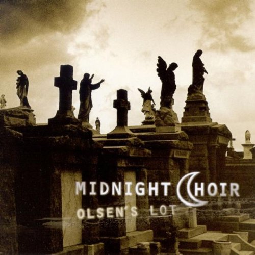 Midnight Choir - Olsen´S Lot