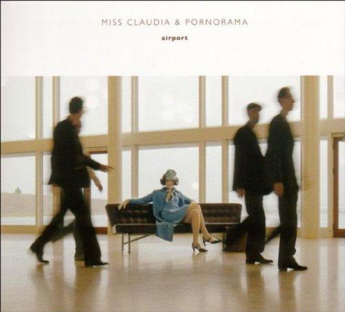 Miss Claudia & Pornorama - Airport