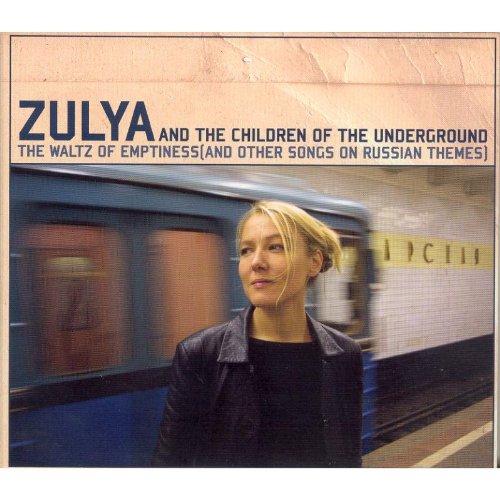 Zulya and the Children of the Underground - The...