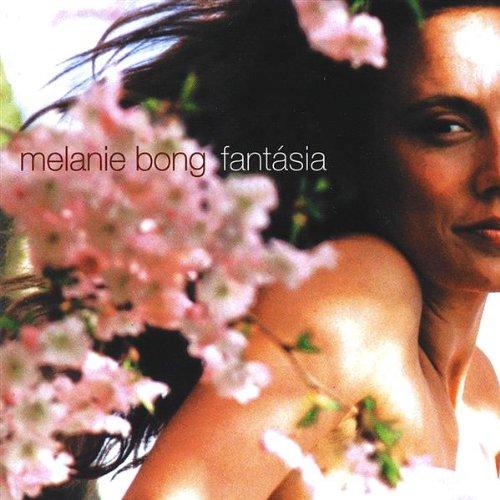 Melanie Bong - Fantasia