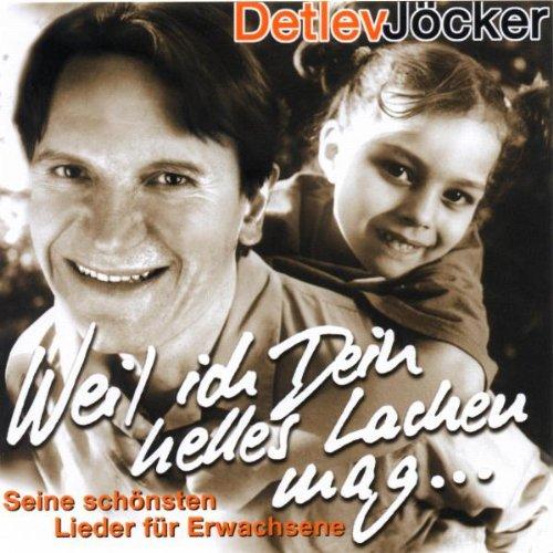 Detlev Jöcker - Weil ich dein helles Lachen mag