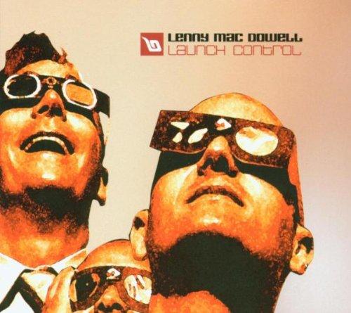 Lenny Mac Dowell - Launch Control